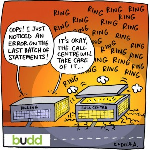"""Cartoon, """"Just noticed an error. Don't worry, the call centre will take care of it"""""""